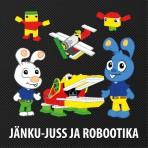 Jänku-Juss ja robootika